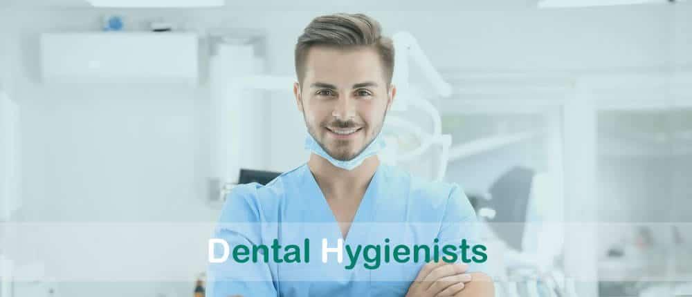 Dental Hygienists?