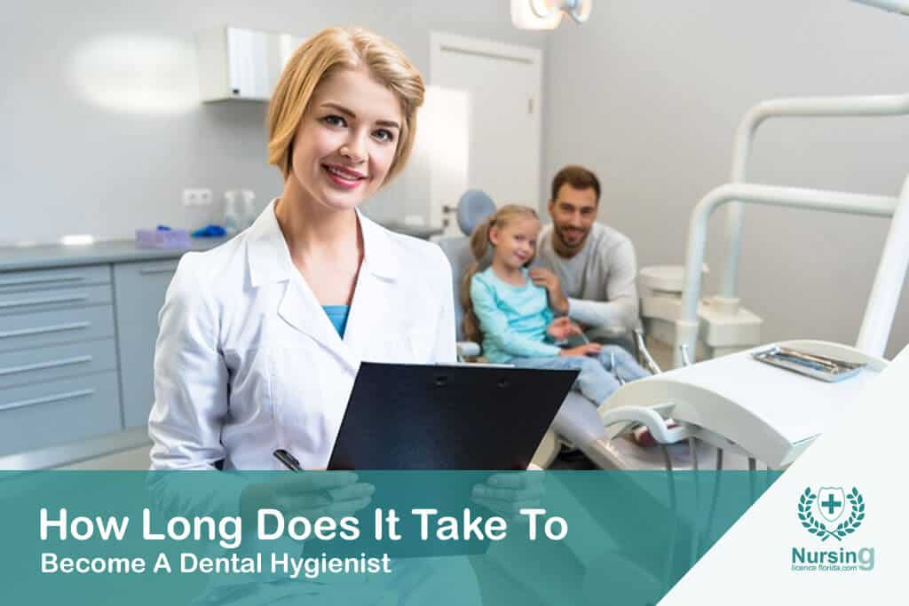 How Long Does It Take To Become A Dental Hygienist